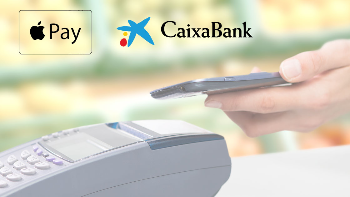 CaixaBank estará disponible en Apple Pay a finales de 2017